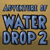 2 csepp víz kaland játék