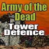 Hadsereg a halott Tower Defense játék