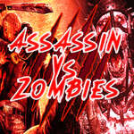 Assassin VS Zombies game