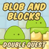 Blob and Blocks Double Quest game