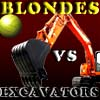 Blonde VS excavator joc