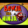 BOWJA THE NINJA on Factory Island game