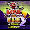 Bowja the Ninja 2 Inside Bigmans Compound game