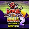 Bowja le Ninja 2 dans Bigmans enceinte jeu