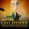 Bush Wars Last Episode Attack of The Shoes game