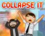 Collapse It game