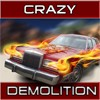 Crazy demolition joc