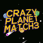 Crazy Planet Match 3 game