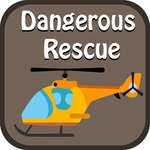 Dangerous Rescue game