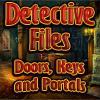 Détective Files 2 portes clés et portails jeu