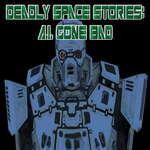 Histoires spatiales mortelles Un I Gone Bad jeu