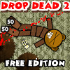 Drop Dead 2 Free Edition gioco