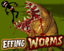 Effing Worms jeu