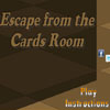 Escape From The Cards Room game