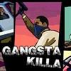 Gangsta Killa oyunu