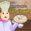 How To Make Corn Chowder game