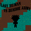 Last Human VS Zombie Army game