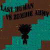 Utolsó emberi VS zombi hadsereg játék