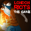 London Riots The Game