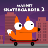 Madpet Skateboarder 2 juego
