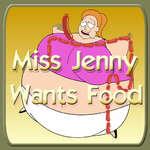 Miss Jenny will Essen Spiel