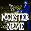 Mobster Name Generator game