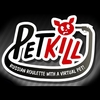 PET zabiť hra