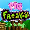 Pig Freaks game
