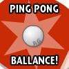 PINGPONG BALLANCE spel