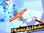 Plane In The Hole 3D game