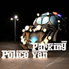 Police Van Parking game