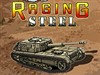 Raging Steel game