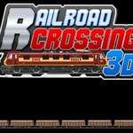 Rail Road Crossing 3D game