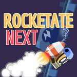 Rocketate Next game