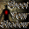 Shoot Your Shadow game