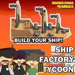 Ship Factory Tycoon game