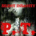 Тиха лудост PT психологическа травма игра