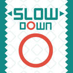 Slow Down game