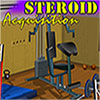Steroid Acquisition game