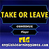 Take or Leave game