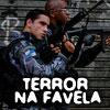 Terreur na Favela jeu