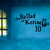 The Ballad of Ketinetto 10 game