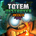 Totem Destroyer Redux game