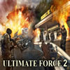Ultimate Force 2 jeu