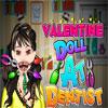 Muñeca de San Valentín en el dentista juego