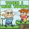 When I was Young game