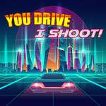 You Drive I shoot jeu