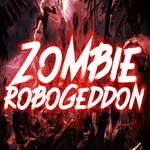 Zombi Robogeddon játék