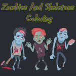 Zombies And Skeletons Coloring game